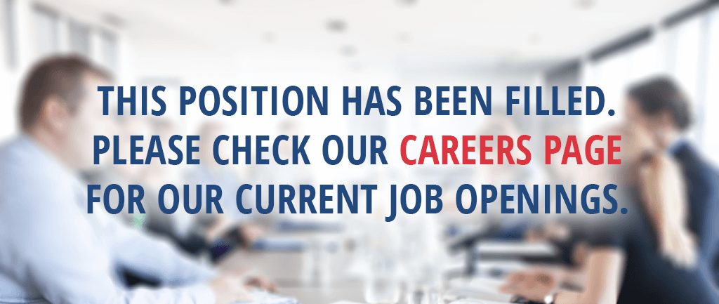 This position has been filled. Please check our Careers Page for available positions.